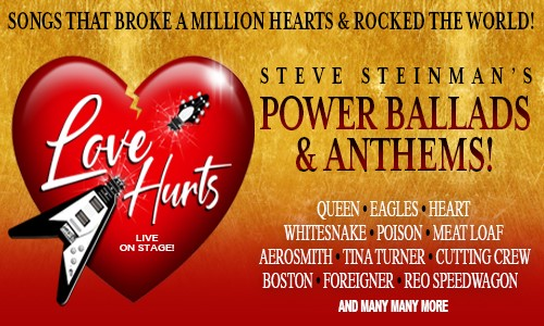 Steve Steinman's Love Hurts – Power Ballads and Anthems